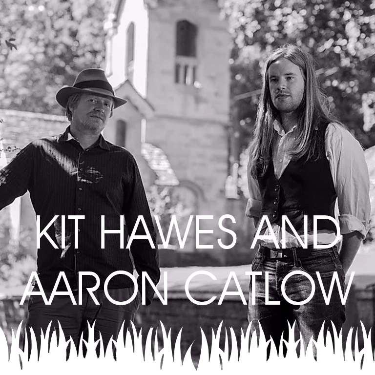 Kit Hawes and Aaron Catlow